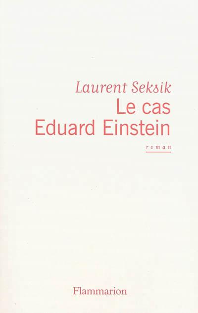 Le Cas Eduard Einstein Theatre : eduard, einstein, theatre, Eduard, Einstein,, Laurent, Seksik, Critiquante