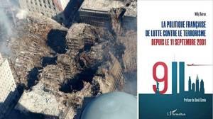 Livre – La politique française de lutte contre le terrorisme depuis le 11 septembre 2001