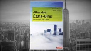 Livre – Atlas des Etats-Unis. Un colosse aux pieds d'argile