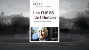 Livre – Marc Ferro, Les ruses de l'histoire