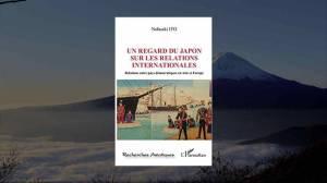 Livre – Un regard du Japon dans les relations internationales