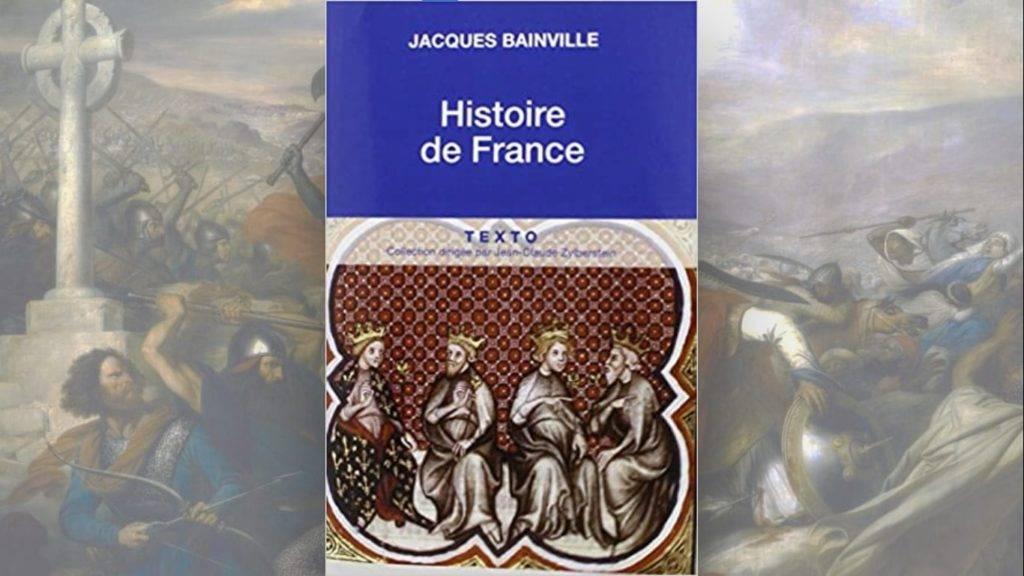 Livre : Histoire de France (Jacques Bainville)