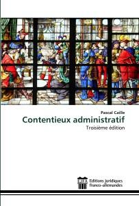 Contentieux administratif, Pascal Caille, 3ème édition