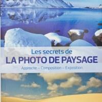 Avis sur le livre : Les secrets de la Photo de Paysage de Fabrice Milochau