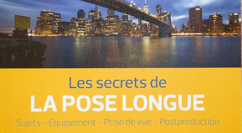 Les secrets de La Pose Longue de Christophe Audebert aux éditions Eyrolles