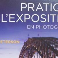 Livre: Pratique de l'exposition en photographie  de Bryan Peterson aux éditions Eyrolles
