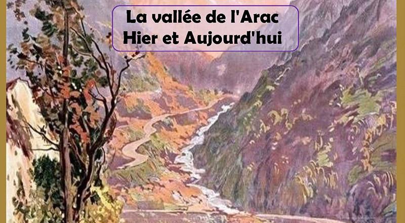 La vallée de l'Arac - Hier et Aujourd'hui