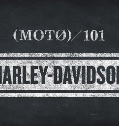moto 101 learning your harley abcs [ 1540 x 874 Pixel ]