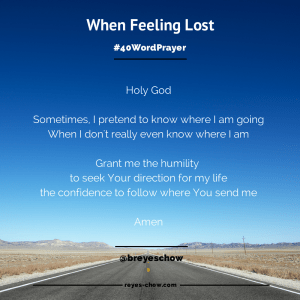 #40Word Prayer - When Feeling Lost