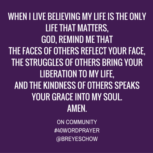 #40WordPrayer on Community — Bruce Reyes-Chow
