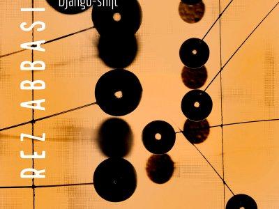 Rez Abbasi-Django-shift