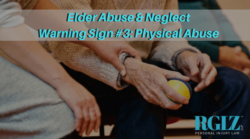 RGLZ Elder Abuse Neglect Warning Sign Physical Abuse