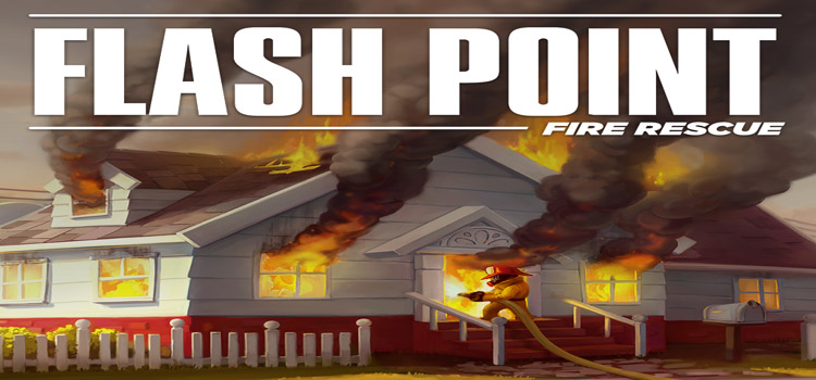 Flash Point Fire Rescue Free Download Cracked PC Game