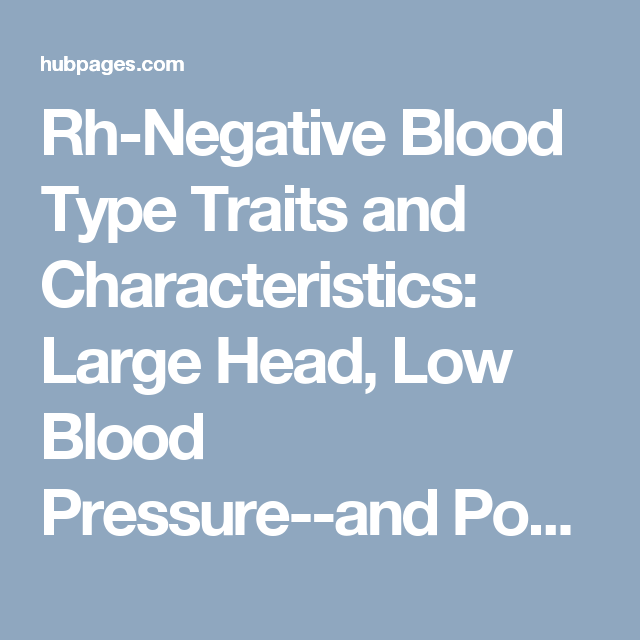 Do rh negatives tend to have lower blood pressure? Blood-pressure