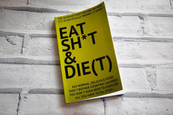 Eat Shit And Diet