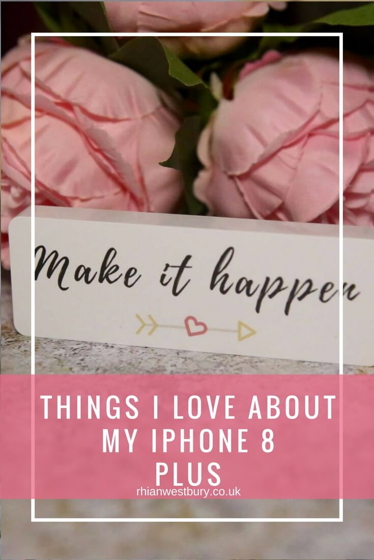 Things I Love About My iPhone 8 Plus