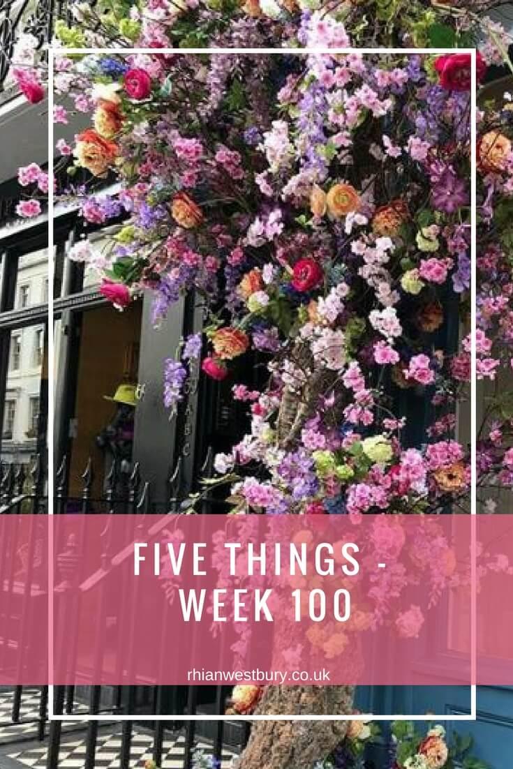 Five Things - Week 100