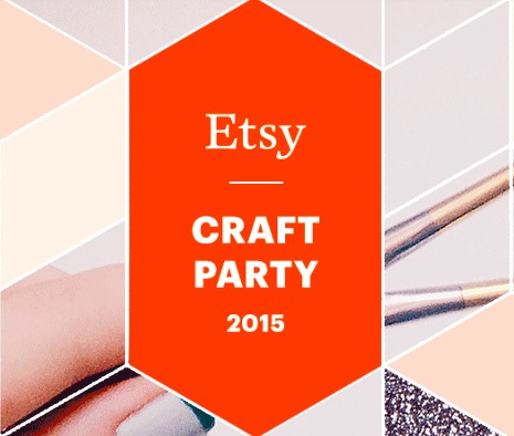 Etsy Craft Party 2015