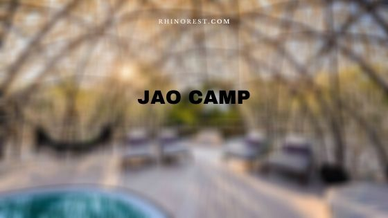 Jao Camp Botswana Features, Costs and Reviews