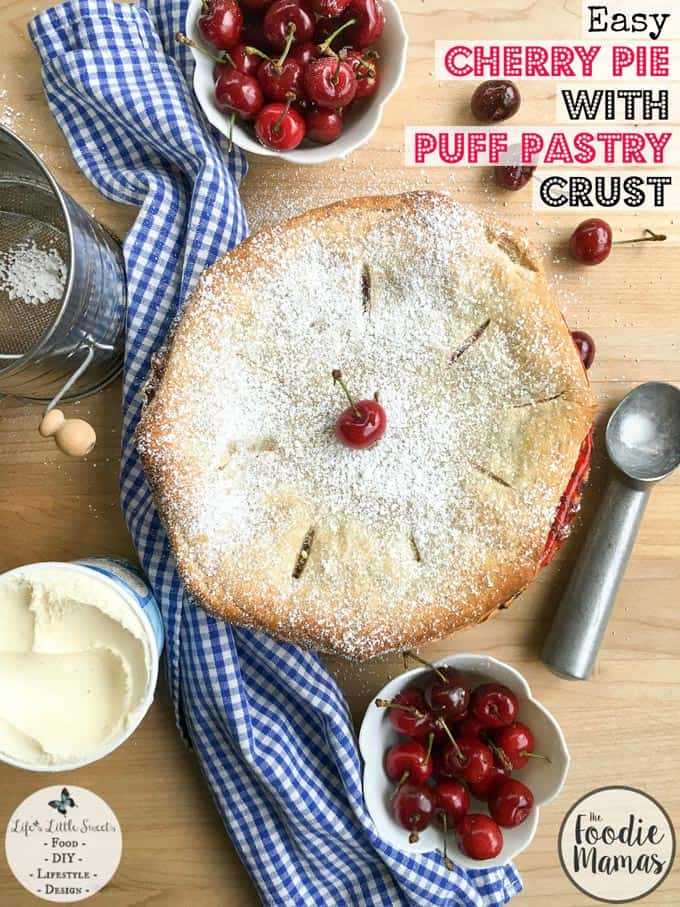 Easy cherry pie with puff pastry crust + 8 more delicious cherry recipes from The Foodiemamas!