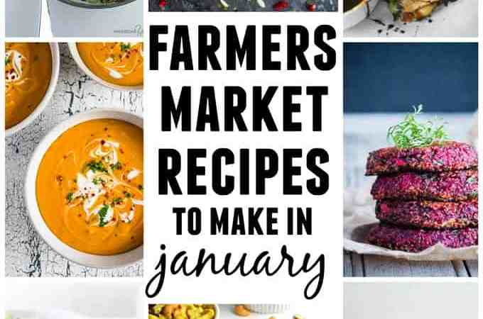 15 farmers market recipes to make in January