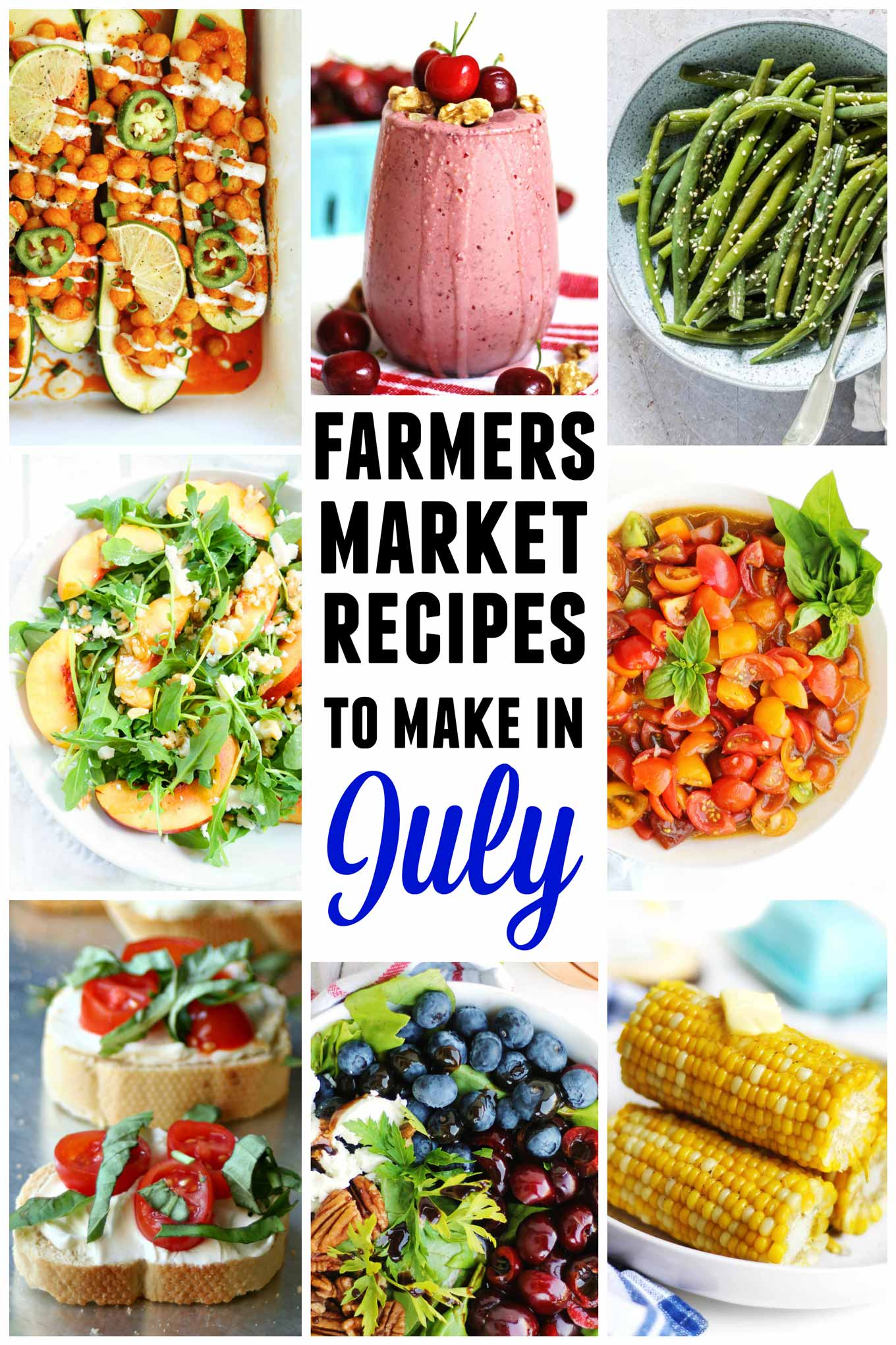 Farmers market july recipes