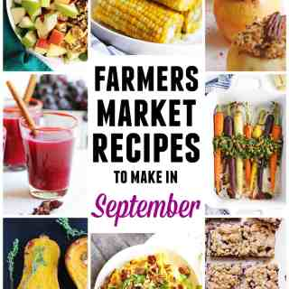 Farmers market September recipes