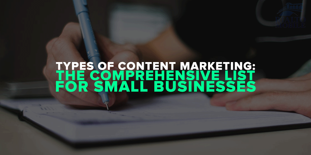 Types of Content Marketing for Small Business Marketing
