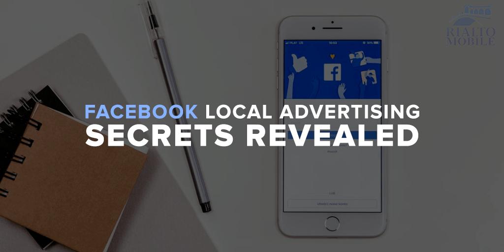 Facebook Local Advertising Secrets Revealed