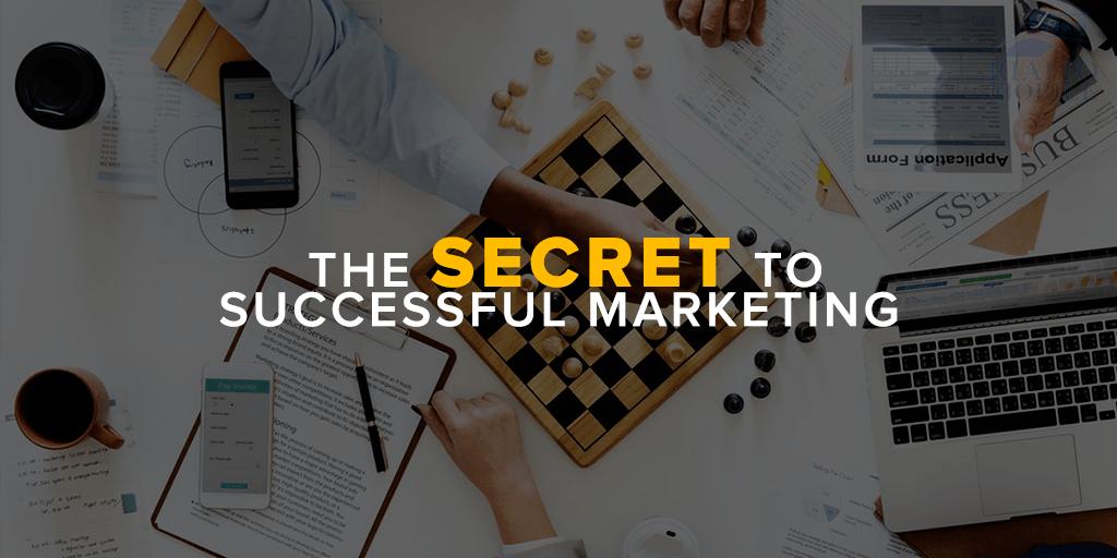The Secret to Successful Marketing