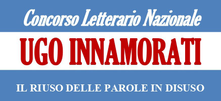 """La Casa editrice EMIA Edizioni bandisce il Primo Concorso Letterario Nazionale """"Ugo Innamorati. Il riuso delle parole in disuso"""", riservato a opere inedite di narrativa e di poesia."""
