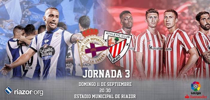 Jornada 3 Liga Santander Deportivo de La Coruña Athletic CLub