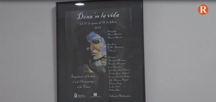 La agrupació Culturarte Mediterraneo  impulsa Dona'm la Vida , expossició de fotografies i pintura