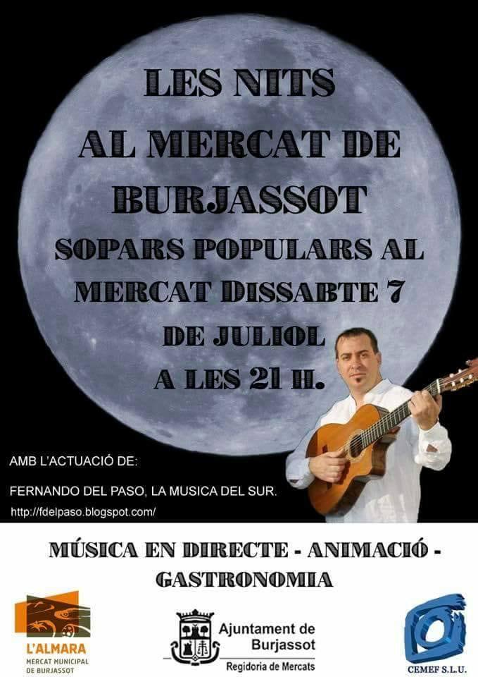 """El Mercat Municipal l'Almara  de Burjassot rep el mes de juliol amb una nova edició de """"Nits al Mercat"""""""