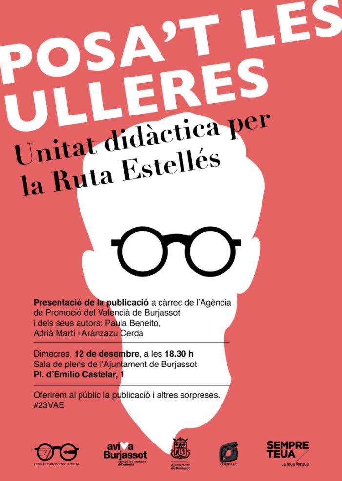 """Aviva Burjassot presenta """"Posa't les Ulleres"""", una unitat didàctica per la Ruta Estellés per Burjassot"""