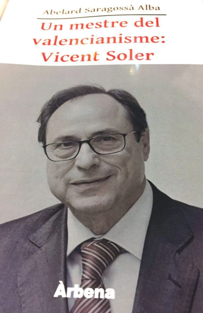 Presentació del llibre d'Abelard Saragossà  Un mestre del valencianisme: Vicent Soler