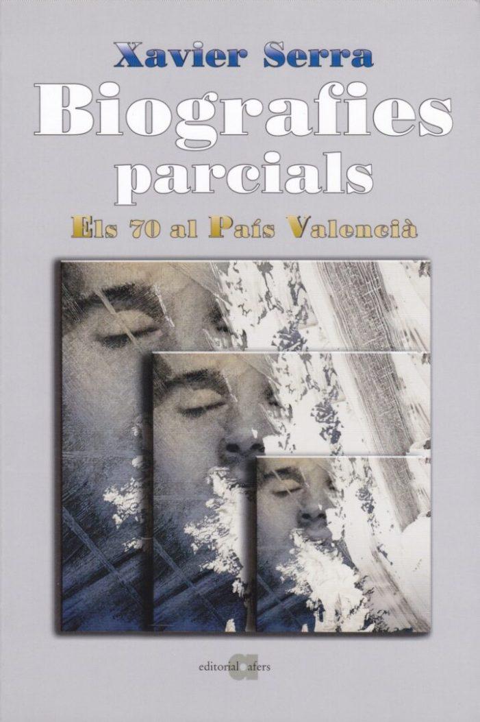 El 18 de gener es presenta a Godella 'Biografies parcials. Impuls', de Xavier Serra