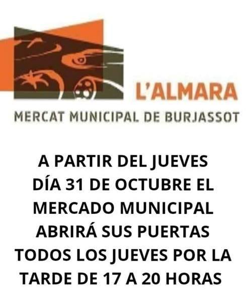El Mercat Municipal l'Almara  de Burjassot obrirà les seues portes tots els dijous a la vesprada
