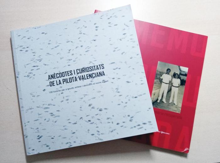 Els llibres 'La memòria recuperada' i 'Anècdotes i curiositats de la pilota valenciana', es presentaran el dissabte al Trinquet Pelayo