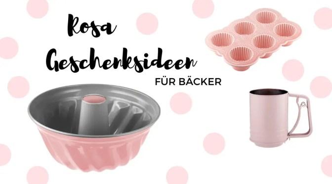 Rosa Geschenksideen für Hobbybäcker