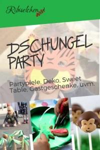 Ideen für eine Dschungelparty: Partyspiele, Deko, Sweet Table, Gastgeschenke, uvm. #ribiselchen #dschungelparty #kindergeburtstag #kinderparty
