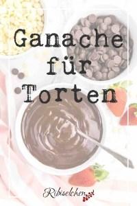 """Pin """"Ganache für Torten"""""""