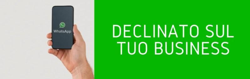 Whatsapp declinato sul tuo business whatsapp marketing professionale