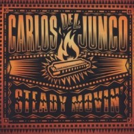 Carlos Del Junco - Steady Moving