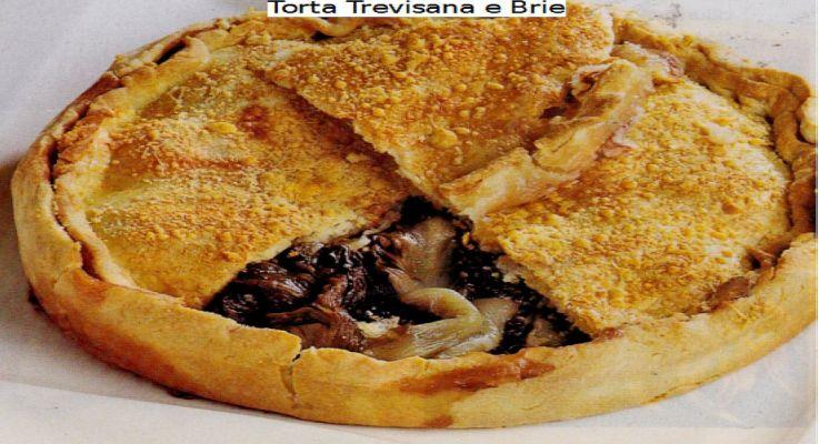 Ricetta di Cucina Torta Trevisana e Brie