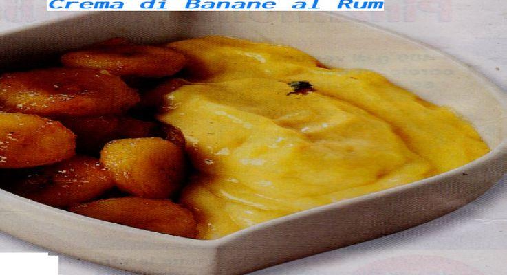 Ricetta di cucina Crema di Banane al Rum