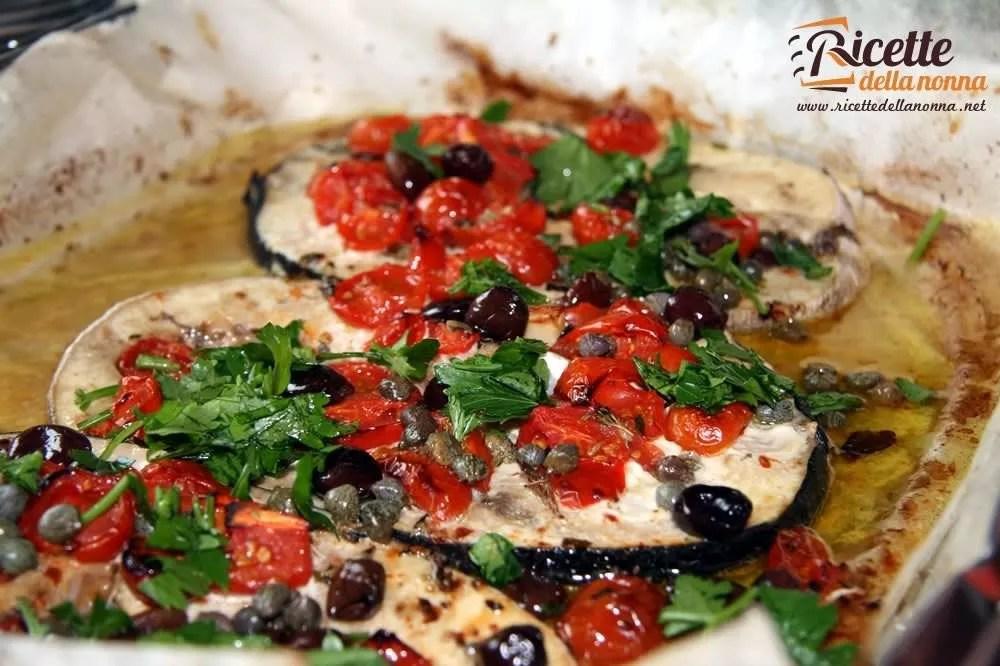 Pesce spada con pomodori capperi e olive  Ricette della Nonna