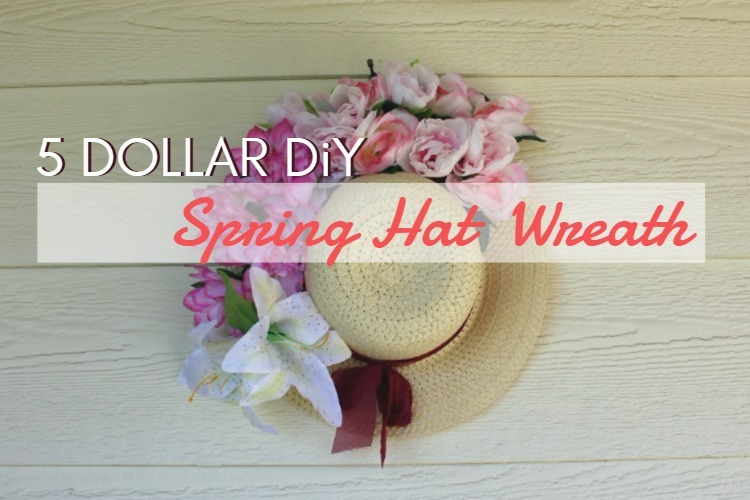 5 DOLLAR DiY SPRING HAT WREATH