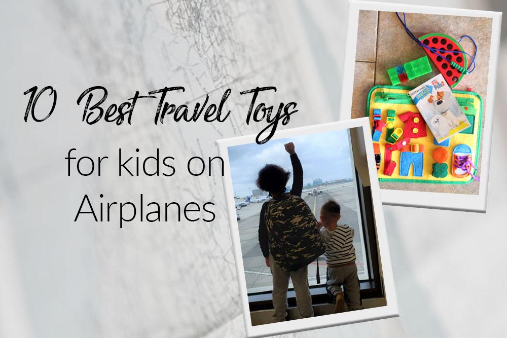 10 BEST TRAVEL TOYS