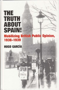 Hugo García's The Truth about Spain, published by Sussex Academic Press, 2010